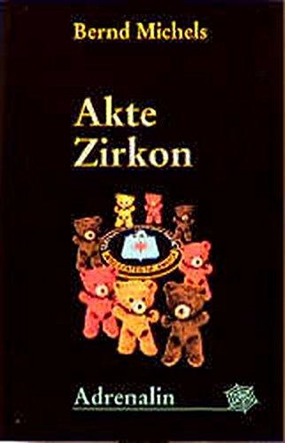 Akte Zirkon (Adrenalin)