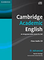 Cambridge Academic English C1 Advanced Class Audio CD: An Integrated Skills Course for EAP