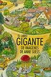 LIBRO GIGANTE DE IMAGENES DE ANNE SUESS,EL.