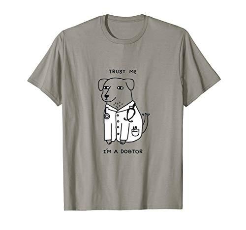 Trust Me I'm A Dogtor - Cute Dog T-Shirt