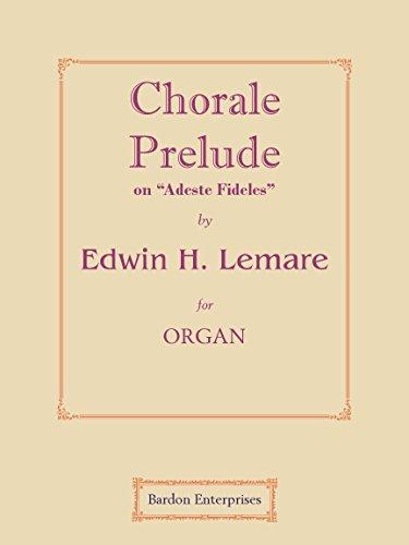 "Chorale Prelude on ""Adeste Fideles"" para órgano"