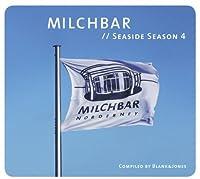 Milchbar Seaside Season 4 by Blank & Jones