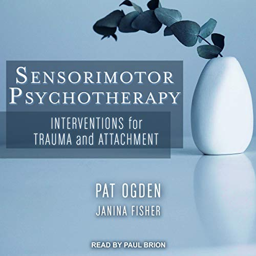 Sensorimotor Psychotherapy  By  cover art