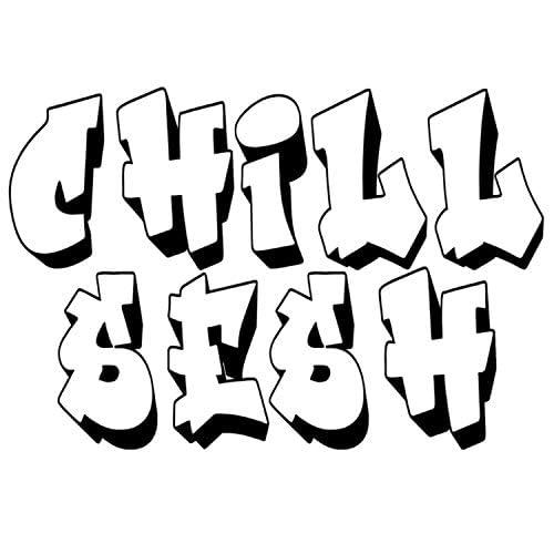 Chill Se$h