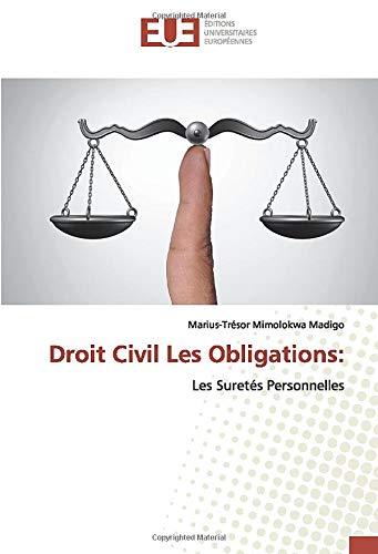 Droit Civil Les Obligations:: Les Suretés Personnelles