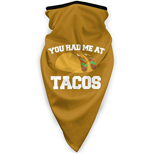 NA You Had Me at Tacos Masque de plein air coupe-vent de sport masque de ski masque bouclier écharpe bandana homme femme