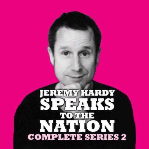 Page de couverture de Jeremy Hardy Speaks to the Nation