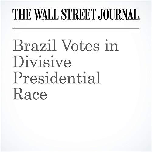 Brazil Votes in Divisive Presidential Race copertina