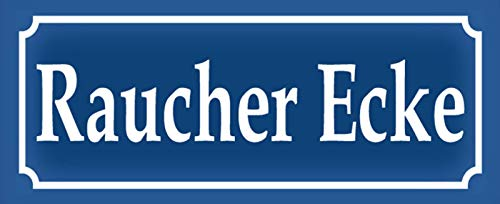 Raucherecke Raucher - Ecke Blechschild Metallschild Schild gewölbt Metal Tin Sign 10 x 27 cm