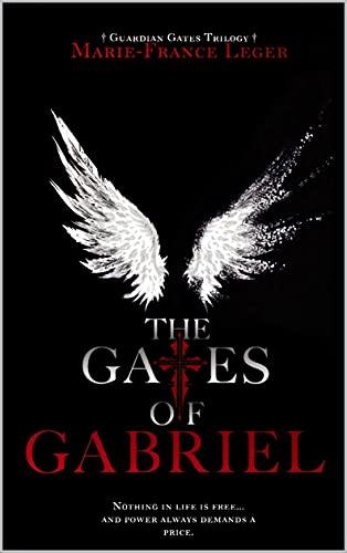 The Gates of Gabriel (Guardian Gates Trilogy Book 1) (English Edition)