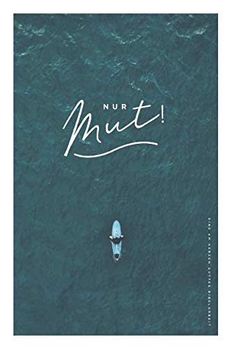 Nur Mut!: A German Love God Greatly Study Journal