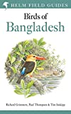 Field Guide to the Birds of Bangladesh (Helm Field Guides)