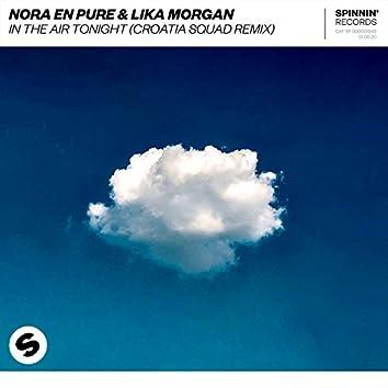 In The Air Tonight (Croatia Squad Remix)