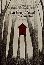 La bruja Yagá y otros cuentos: Cuentos populares rusos I (Cuentos, Mitos Y Libros-Regalo - Libros-Regalo) (Spanish Edition)