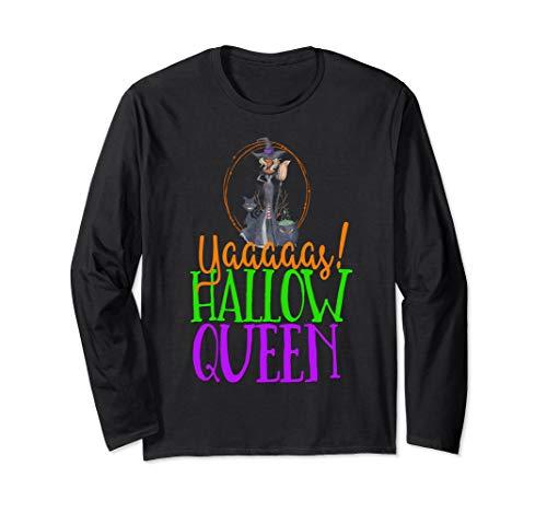Black Girl Magic Halloween Witch Yaaas Hallow Queen Melanin Langarmshirt