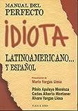 Manual del perfecto idiota latinoamericano y español