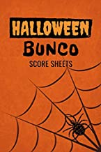 Halloween Bunco Score Sheets: 100 Scoring Pads for Bunco Players, Bunco Score Cards, Score Keeper Tracker Game Record Notebook, Gift Ideas for Bunco ... Spider's Web Cover Design, Handy Size 6 x 9