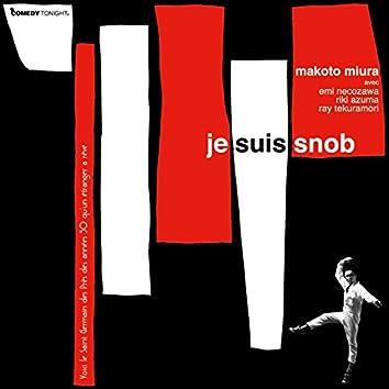 Je Suis Snob (senkouhaishin)