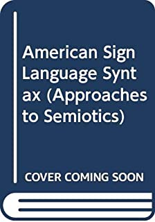 American Sign Language Syntax (Approaches to Semiotics)