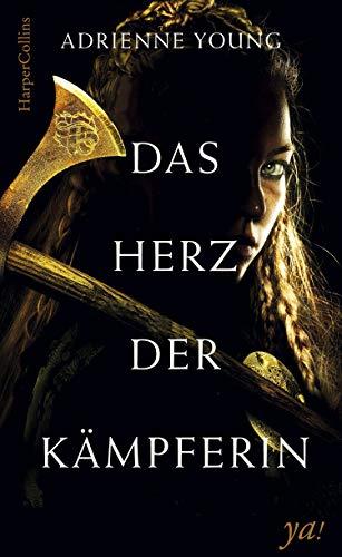 Das Herz der Kämpferin: Jugendbuch Neuerscheinung 2018