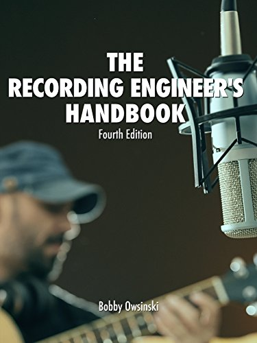 The Recording Engineer's Handbook 4th Edition Maine