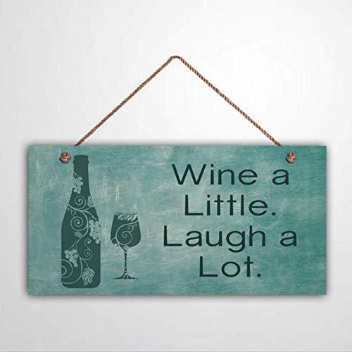 Free Brand Placa decorativa de madera con texto en inglés 'Wine A Little Laugh A Lot Teal estilo pizarrón, botella de vino y cristal, divertida placa de madera para colgar en la pared