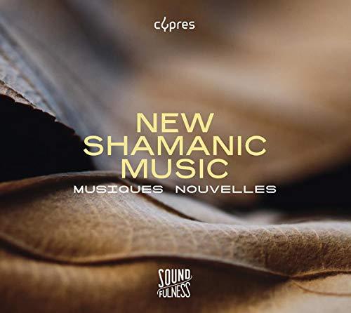 New Shamanic Music // Neue schamanische Musik(Soundfulness Vol. 2)