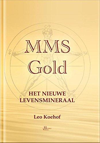 MMS Gold: het nieuwe levensmineraal