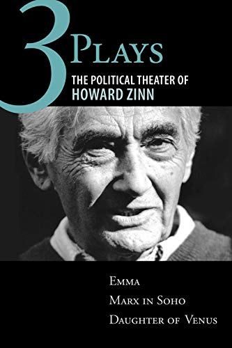 Price comparison product image Three Plays: The Political Theater of Howard Zinn: Emma,  Marx in Soho,  Daughter of Venus