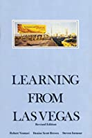 Learning From Las Vegas, revised edition: The Forgotten Symbolism of Architectural Form (The MIT Press)