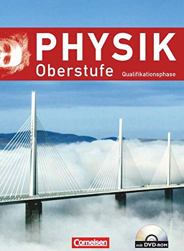 Physik Oberstufe - Allgemeine Ausgabe: Qualifikationsphase - Schülerbuch mit DVD-ROM