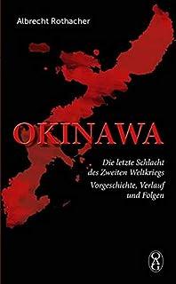 Okinawa: Die letzte Schlacht des Zweiten Weltkriegs. Vorgesc