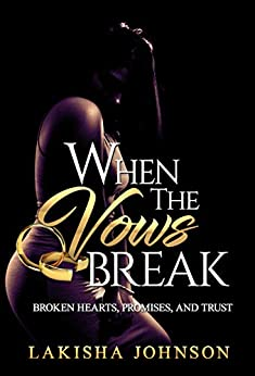 When the Vows Break by [Lakisha Johnson]