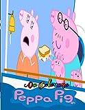 peppa pig Da Colorare: Un divertente libro da colorare per bambini e ragazzi (non ufficiale) | libro da colorare di alta qualità con le ... e disegna con Peppa (Peppa Pig. Attività)