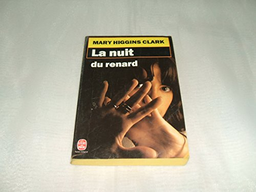 """MARY HIGGINS CLARK """"LA NUIT DU RENARD"""" des éditions """"ALBIN MICHEL""""N°7441"""