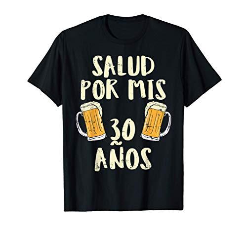30 Cumpleanos Cervezas Humor 30 birthday Chico Regalo Camiseta