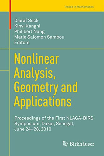 [画像:Nonlinear Analysis, Geometry and Applications: Proceedings of the First NLAGA-BIRS Symposium, Dakar, Senegal, June 24–28, 2019 (Trends in Mathematics)]