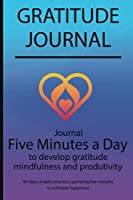 Gratitude journal: Journal Five minutes a day to develop gratitude, mindfulness and productivity By Simple Live 7328