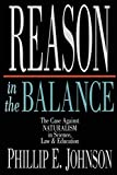Reason in the Balance: The Case Against Naturalism