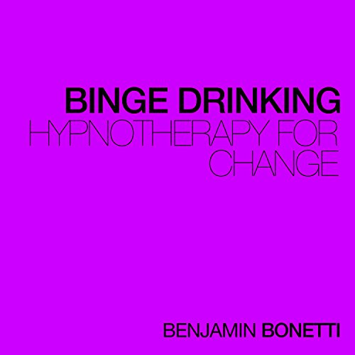 Stop Binge Drinking - Hypnotherapy For Change audiobook cover art