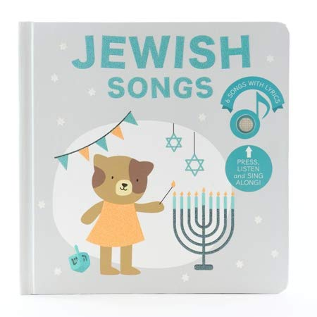 Jewish Songs Book - Jewish Childrens Book to Celebrate Jewish Holidays and Traditions: Hanukah, Purim, Passover .A Great Passover Childrens Book.Best Gift Jewish Toy for Little boy or Girl Ages 1-4