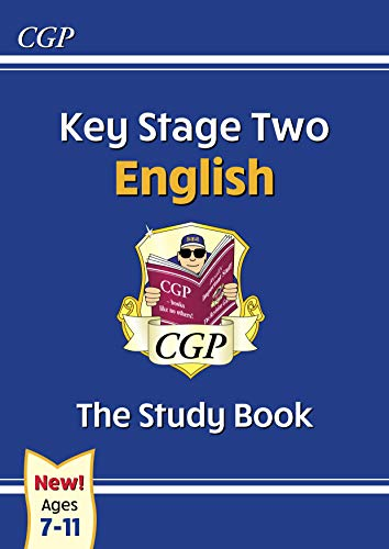 New KS2 English Study Book - Ages 7-11: ideal for catch-up at home (CGP KS2 English SATs) (English Edition)