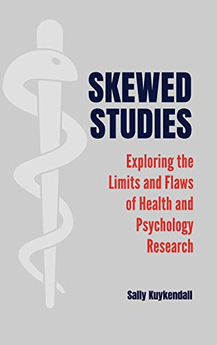 Skewed Studies: Exploring the Limits and Flaws of Health and Psychology Research