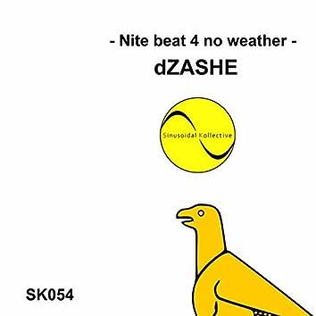 Nite Beat 4 No Weather