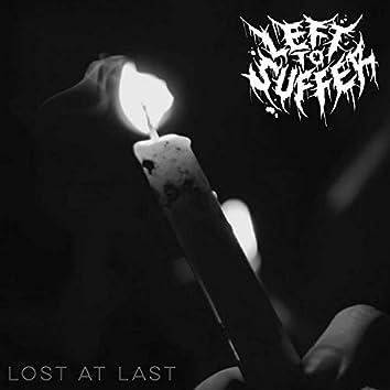 Lost at Last