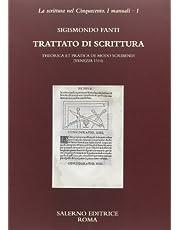 Trattato di scrittura. Theorica et pratica de modo scribendi (Venezia, 1514) (La scrittura nel Cinquecento. I manuali)