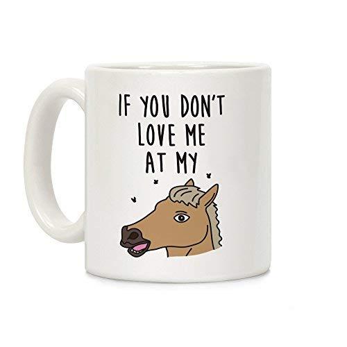 Als je niet van me houdt op mijn paard, dan verdien je me niet bij mijn eenhoorn keramische koffiemok witte mok 11 ounces