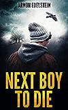 Next Boy To Die: A Gripping Serial Killer Psychological Thriller