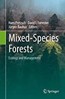 Mixed-Species Forests: Ecology and Management
