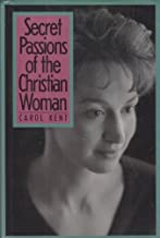 Secret Passions of the Christian Woman